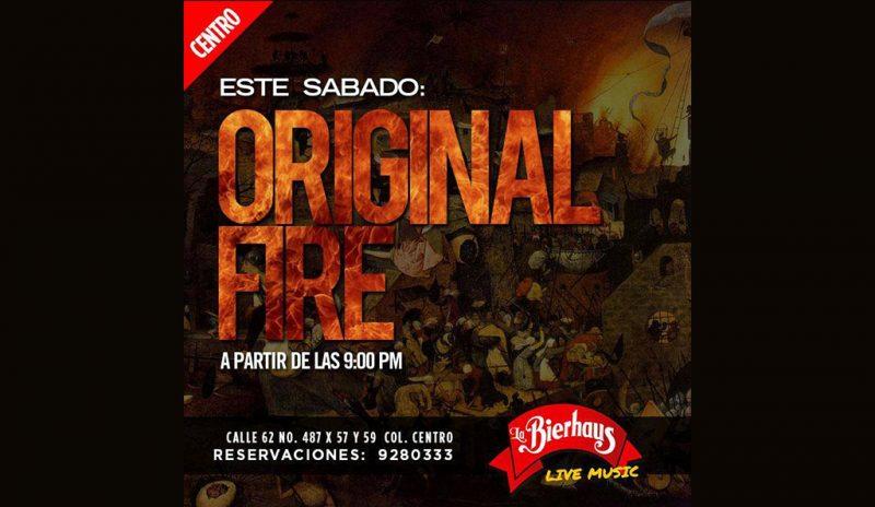 Original Fire @ La Bierhaus Centro | Mérida | Yucatán | México