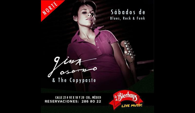 Gina Osorno y The Copypaste @ La Bierhaus  | Mérida | Yucatán | México