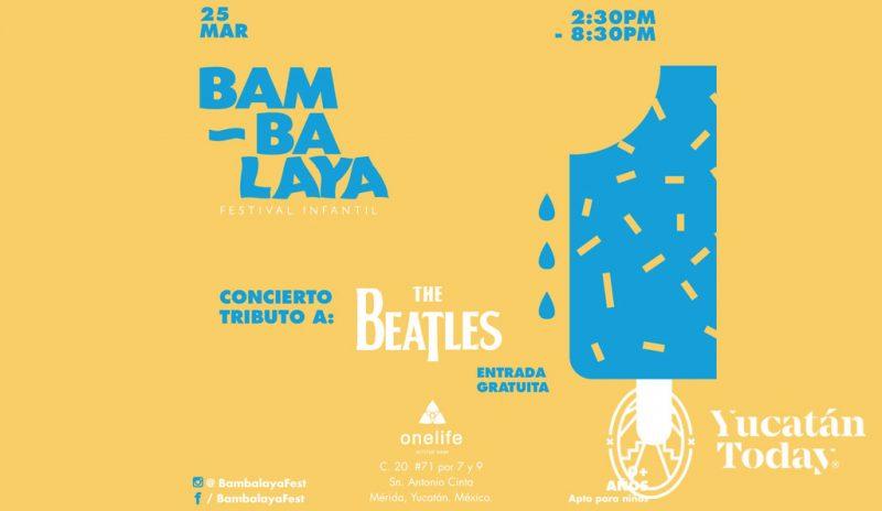Festival Bambalaya @ One Life, Mérida | Mérida | Yucatán | México