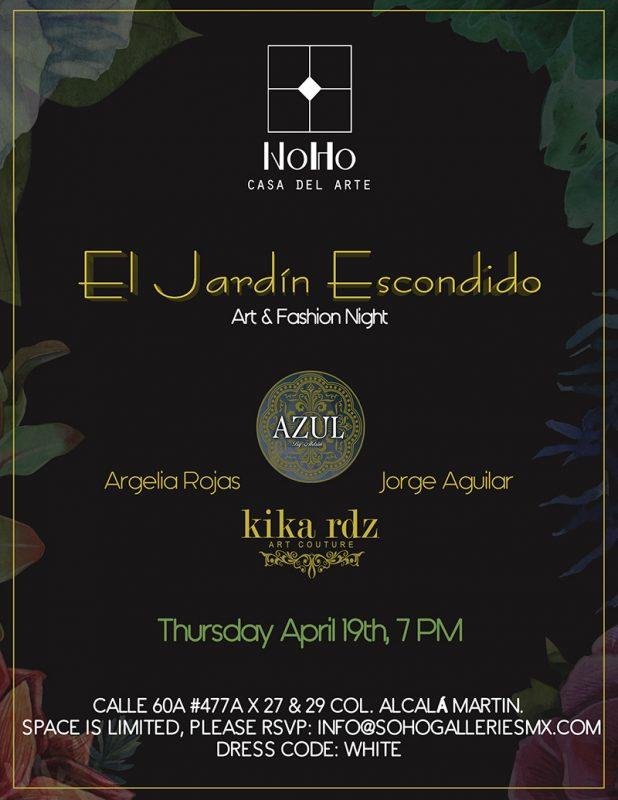 El jard n escondido noche de arte y moda yucatan today for El jardin escondido